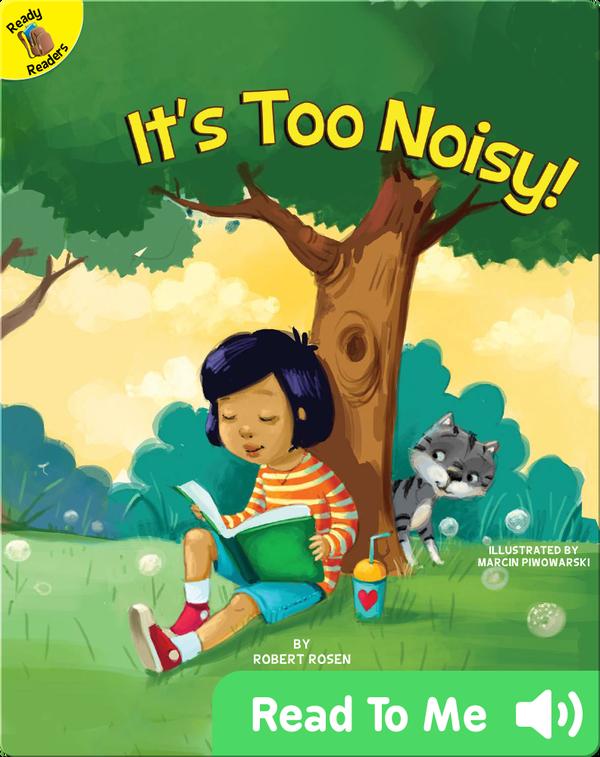 It's Too Noisy