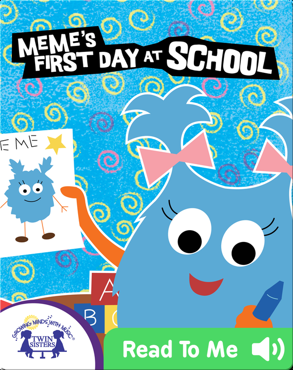 Meme's First Day at School