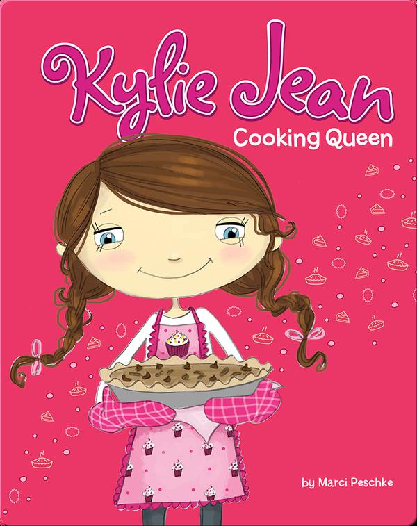 Kylie Jean: Cooking Queen