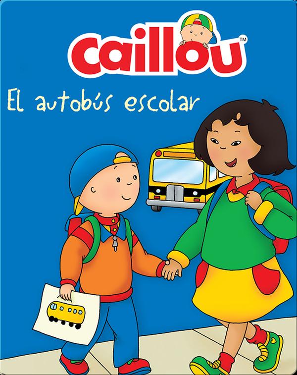Caillou : El autobus escolar