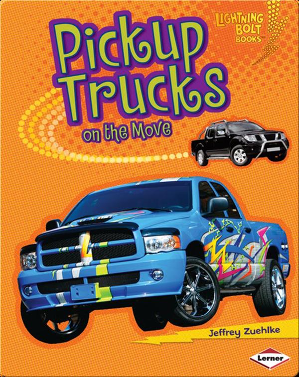 Pickup Trucks on the Move