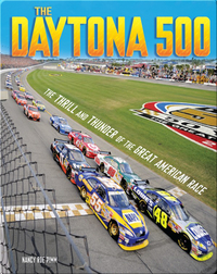 The Daytona 500: The Thrill and Thunder of the Great American Race