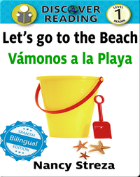 Let's go to the Beach / Vámonos a la playa
