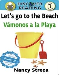 Let's go to the Beach / Vámonos a la playa