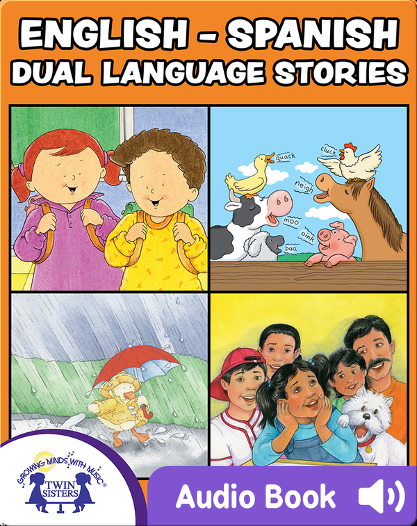 English-Spanish Dual Language Stories Vol. 1