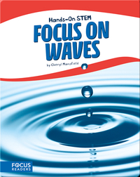 Focus on Waves
