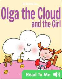 Olga the Cloud and the Girl