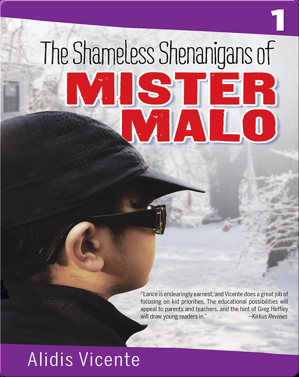 The Shameless Shenanigans of Mister Malo / Las terribles travesuras de Mister Malo