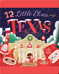 12 Little Elves Visit Texas