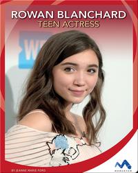 Rowan Blanchard: Teen Actress