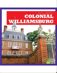 Hello, America!: Colonial Williamsburg