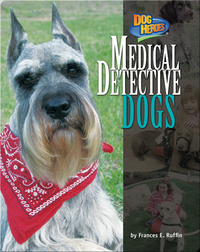 Medical Detective Dogs