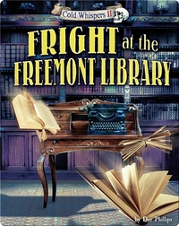 Fright at the Freemont Library