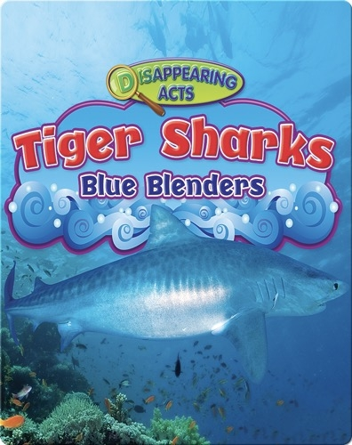 Tiger Sharks: Blue Blenders