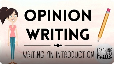Opinion Writing for Kids: Writing an Introduction