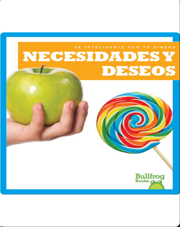 Necesidades y deseos (Needs and Wants)