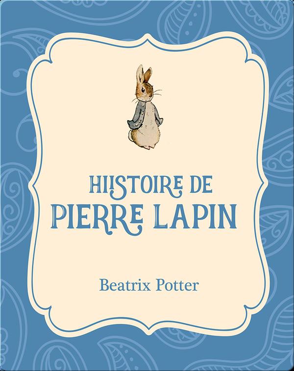 Histoire de Pierre Lapin