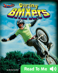 Daring BMXers