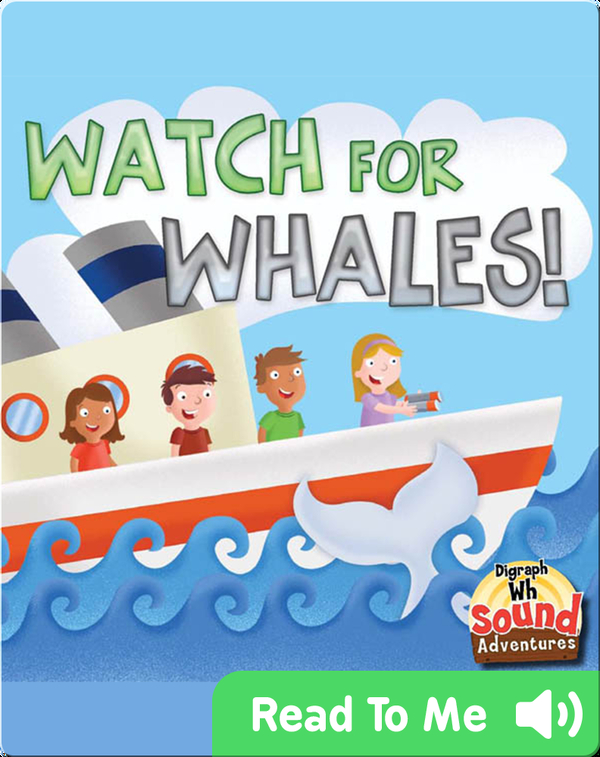 Watch For Whales!