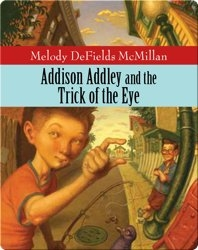 Addison Addley Trick of the Eye
