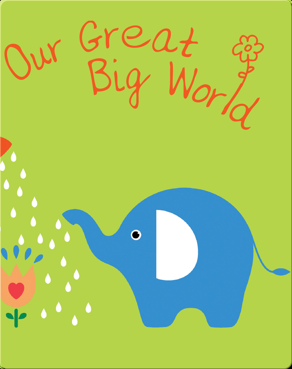 Our Great Big World