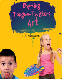 Rhyming Tongue-Twisters Art