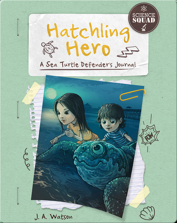Hatchling Hero: A Sea Turtle Defender's Journal