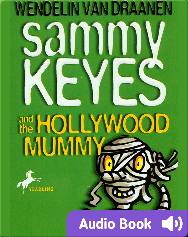 Sammy Keyes #6: Sammy Keyes and the Hollywood Mummy