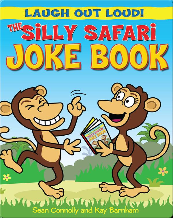 The Silly Safari Joke Book