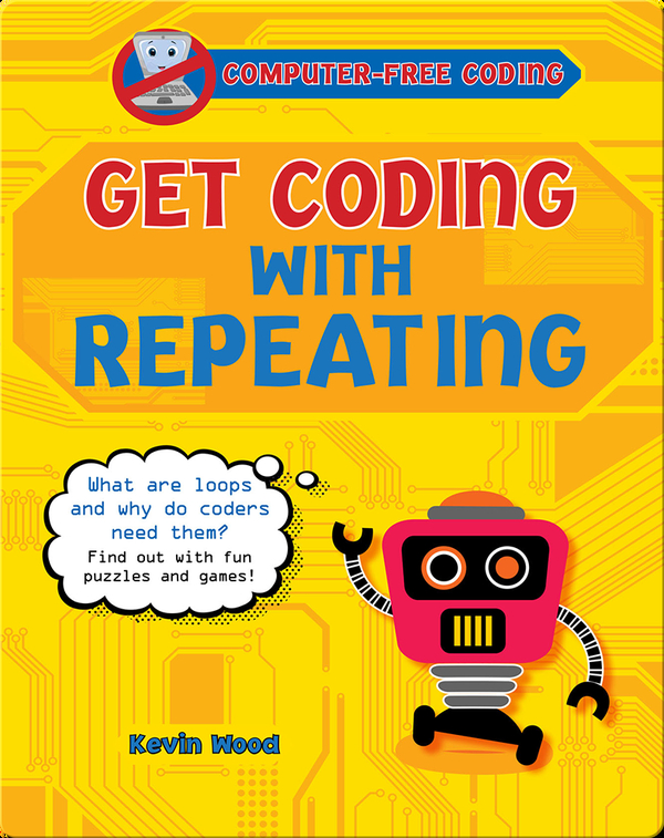 Get Coding with Repeating