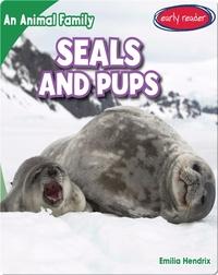 Seals and Pups