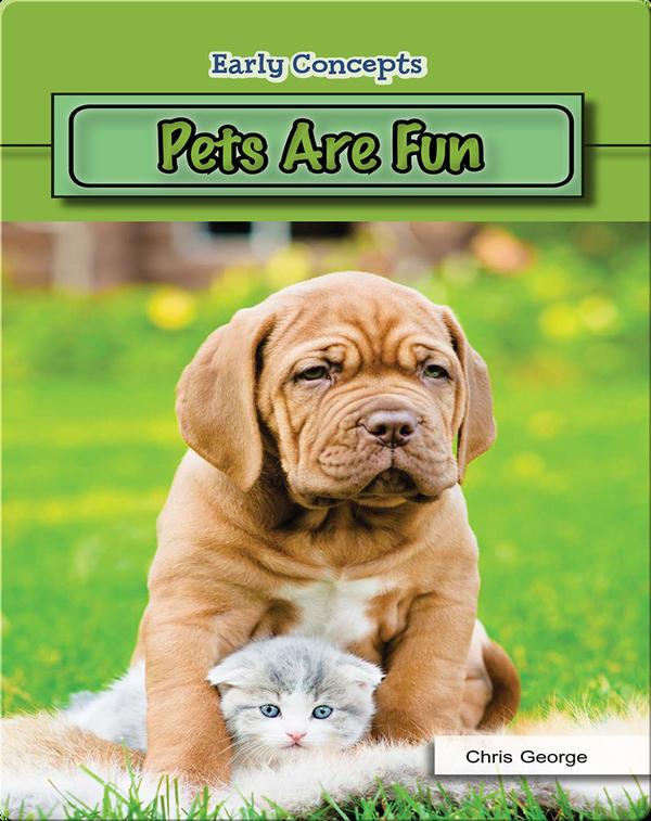 Pets Are Fun