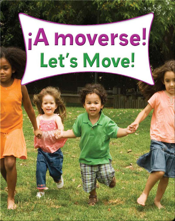 A Moverse!  (Let's Move!)