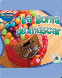 La Goma De Mascar (Gumball)