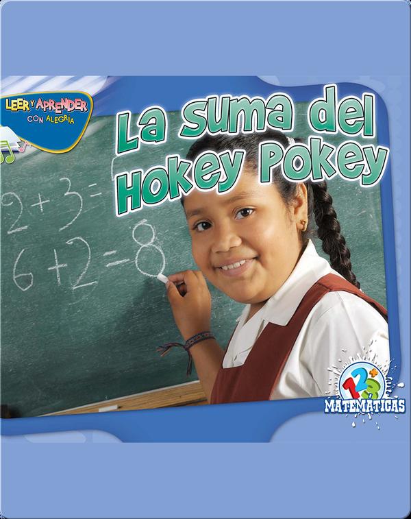 La Suma Del Hokey Pokey (Addition Pokey)
