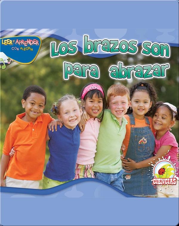 Los Brazos Son Para Abrazar (Arms Are For Hugging)