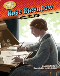 Rose Greenhow: Confederate Spy