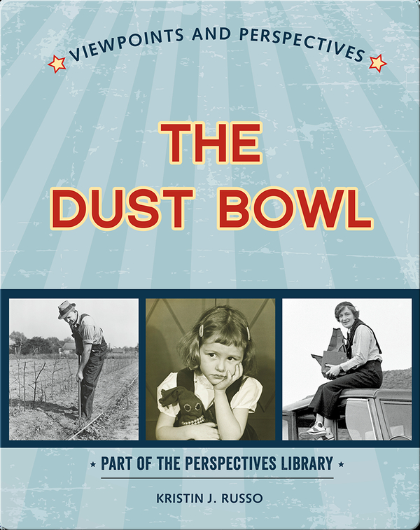 Viewpoints on the Dust Bowl