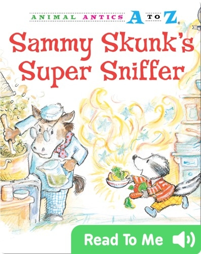Sammy Skunk's Super Sniffer