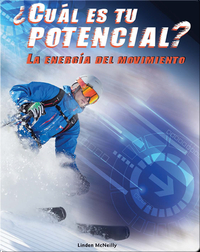 ¿Cuál es tu potencial? La energía del movimiento (What's Your Potential)