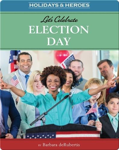 Let's Celebrate Election Day
