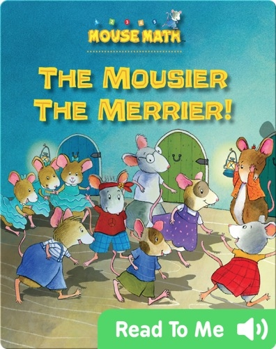 The Mousier the Merrier!