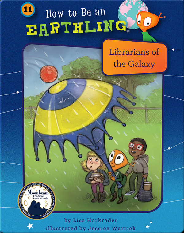 How to Be an Earthling: Librarians of the Galaxy