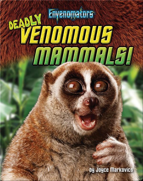 Deadly Venomous Mammals!