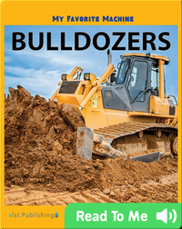 My Favorite Machine: Bulldozers