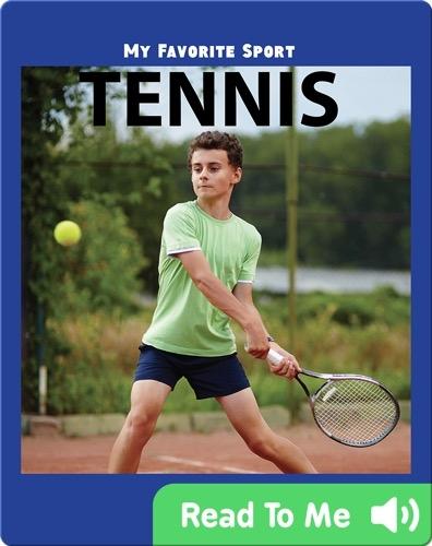 My Favorite Sport: Tennis