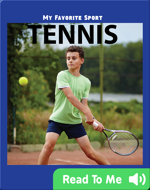 My Favorite Sport: Tennis