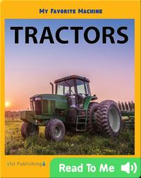 My Favorite Machine: Tractors