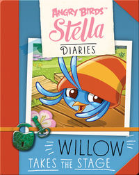 Angry Birds Stella: Willow Takes the Stage