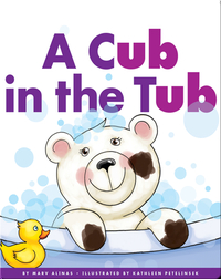 A Cub in the Tub